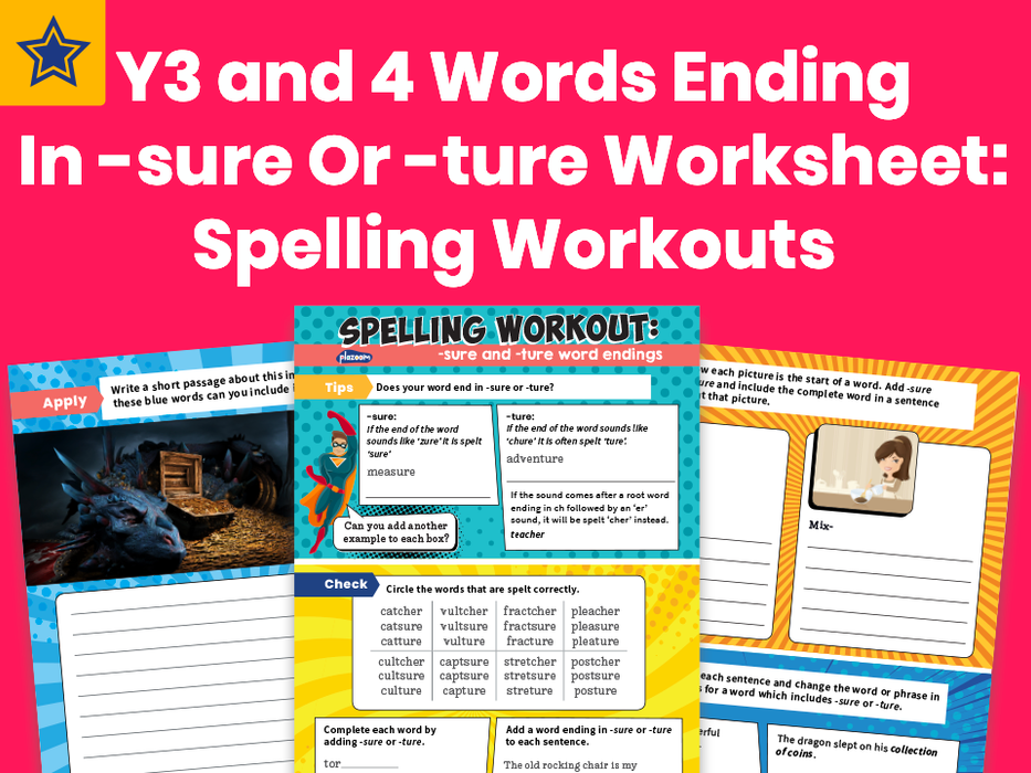 Years 3 and 4 Words Ending In -sure Or -ture Worksheet: Spelling Workouts