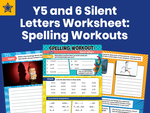 Years 5 And 6 Silent Letters Worksheet: Spelling Workouts