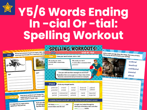 Years 5 and 6 Words Ending In -cial Or -tial Worksheet: Spelling Workout: