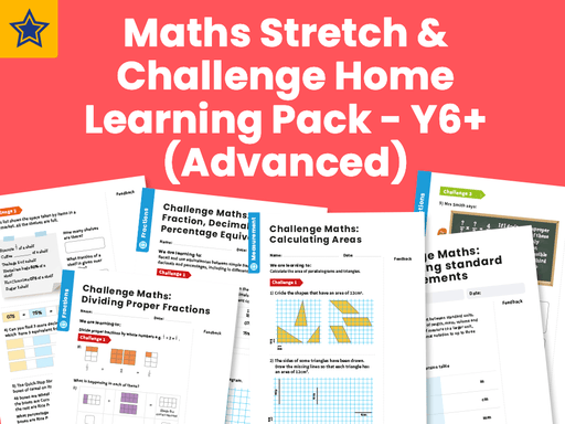 Maths Stretch & Challenge Home Learning Pack - Y6+ (Advanced)