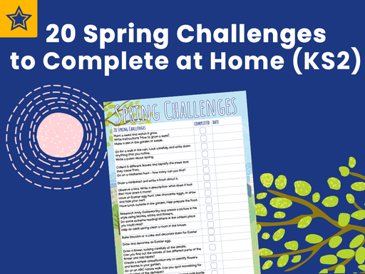 20 Spring Challenges to Complete at Home (KS2)