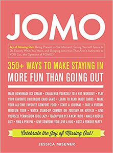JOMO: Celebrate the Joy of Missing Out