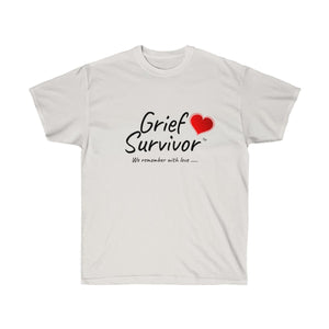 Grief Survivor...Remember with Love
