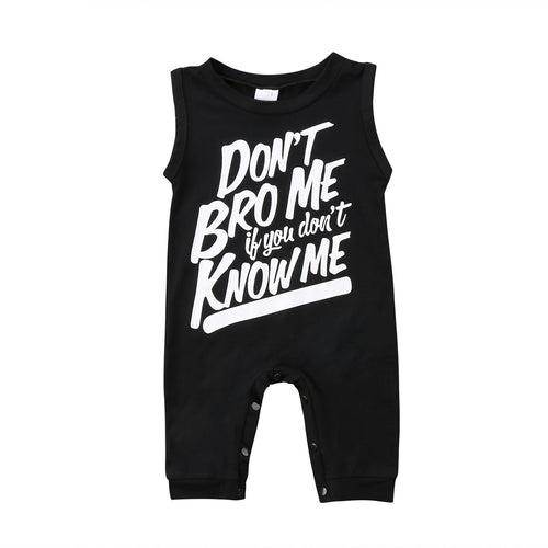 Don't Bro Me If You Don't Know Me romper - (SIZES 3-6M & 18-24M)