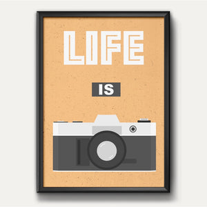 Life Is Camera Poster