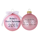 Pink Glass ornament with 2018 Baby's First Christmas and baby information