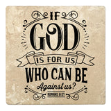 "Set of 4 Absorbent Stone 4"" Religious Drink Coasters, If God Id For Us Who Can Be Against Us"