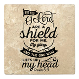 "Set of 4 Absorbent Stone 4"" Religious Drink Coasters, But You Oh Lord Are A Shield For Me, My Glory"