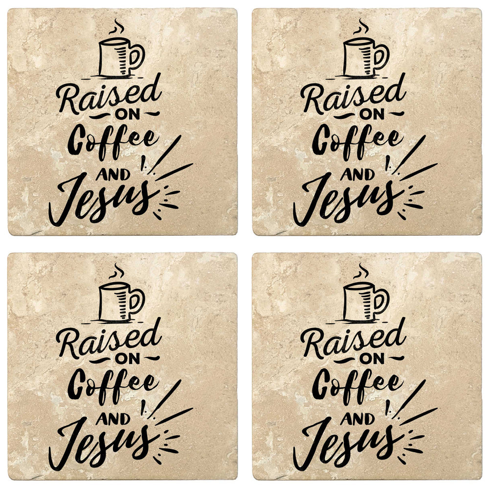 "Set of 4 Absorbent Stone 4"" Religious Drink Coasters, Raised On Coffee And Jesus"