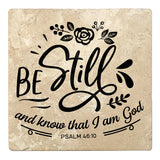 "Set of 4 Absorbent Stone 4"" Religious Drink Coasters, Be Still And Know That I Am God"