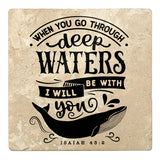 "Set of 4 Absorbent Stone 4"" Religious Drink Coasters, When You Go Through Deep Waters"