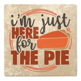 "Set of 4 Absorbent Stone 4"" Fall Autumn Coasters, I'm Just Here For The Pie"