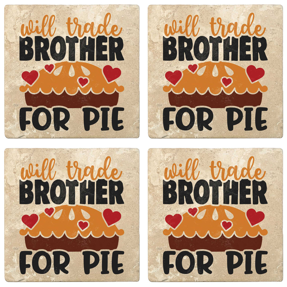 "Set of 4 Absorbent Stone 4"" Fall Autumn Coasters, Will Trade Brother For Pie"