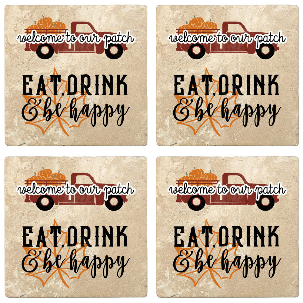 "Set of 4 Absorbent Stone 4"" Fall Autumn Coasters, Welcome To Our Patch, Eat Drink & Be Happy"
