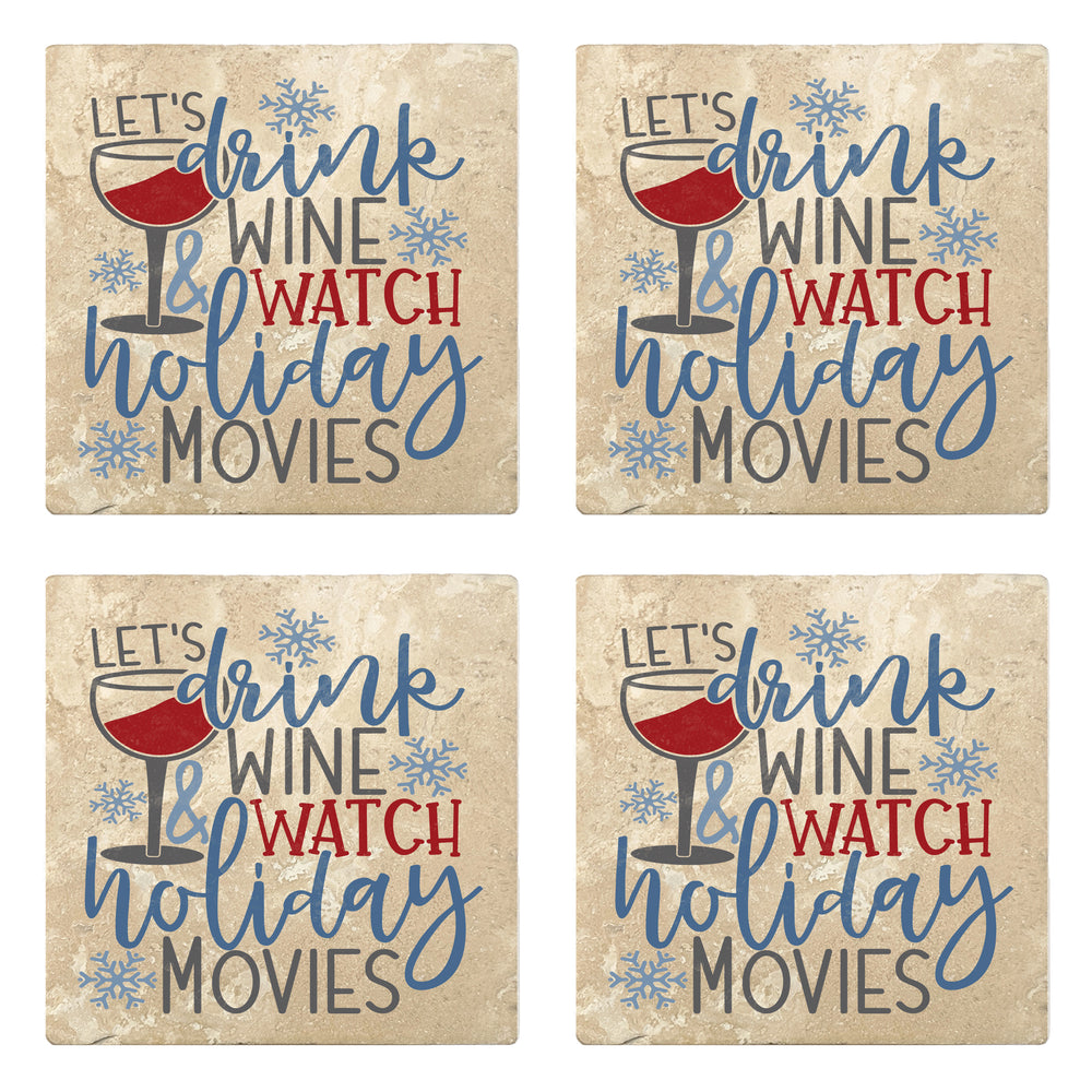 "Set of 4 Absorbent Stone 4"" Holiday Christmas Drink Coasters, Lets Drink Wine And Watch Holiday Movies"