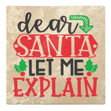 "Set of 4 Absorbent Stone 4"" Holiday Christmas Drink Coasters, Dear Santa Let Me Explain"