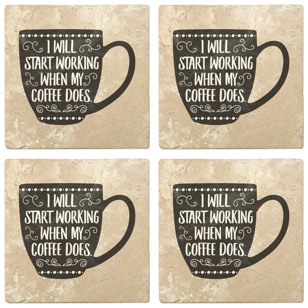 "Set of 4 Absorbent Stone 4"" Coffee Gift Coasters, I Work When My Coffee Does"