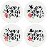 "4"" Round Ceramic Coasters - Happy Mothers Day with Rose, Set of 4"