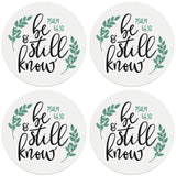 "4"" Round Ceramic Coasters - Be Still And Know, Set of 4"