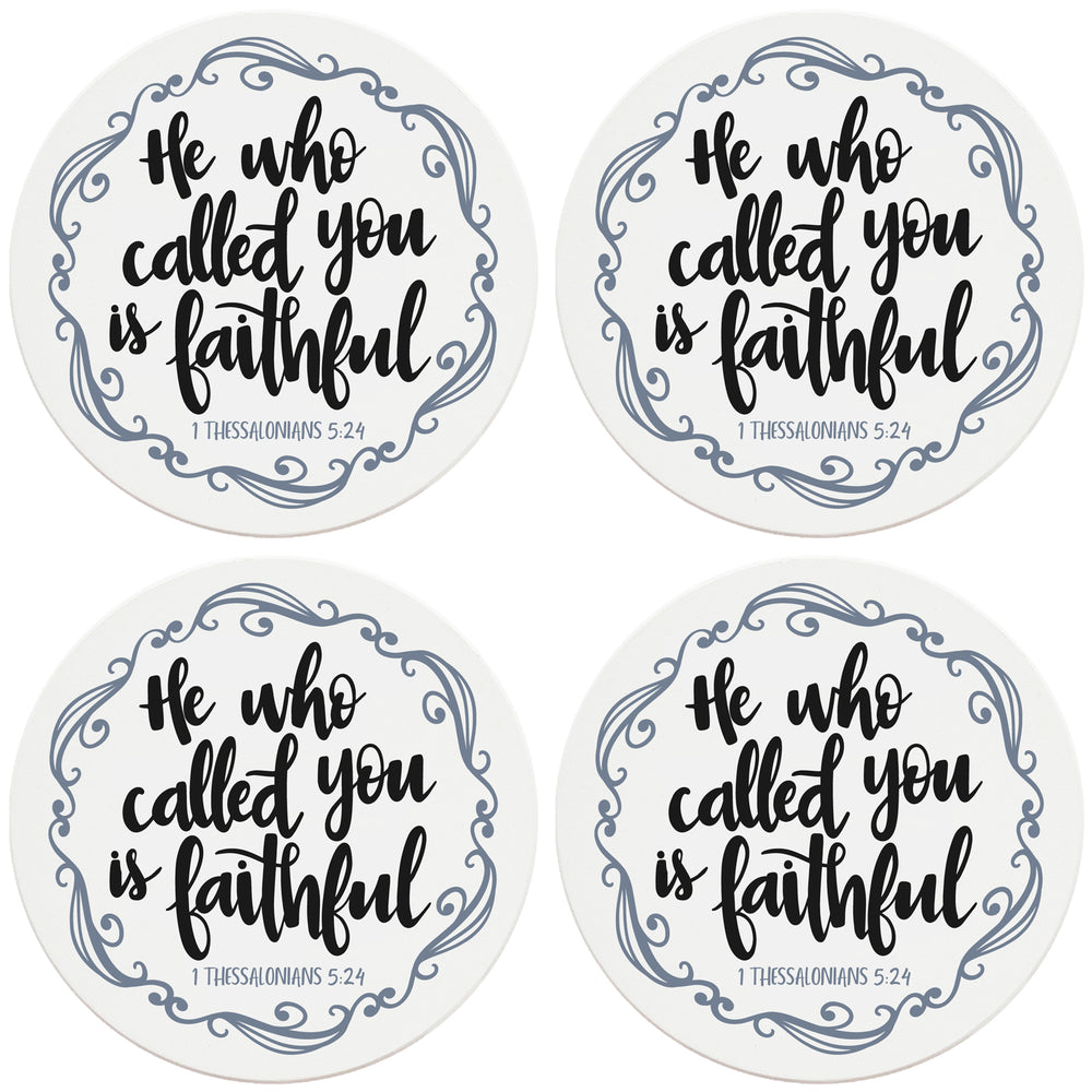 "4"" Round Ceramic Coasters - He Who Called You Is Faithful, Set of 4"