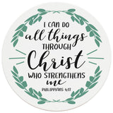 "4"" Round Ceramic Coasters - I Can Do All Things Through Christ, Set of 4"
