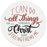 "4"" Round Ceramic Coasters - All Things Through Christ, Set of 4"