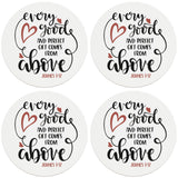 "4"" Round Ceramic Coasters - Every Good Thing Comes From Above, Set of 4"