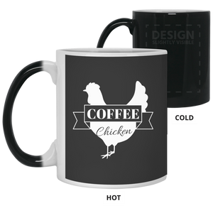 Coffee Chicken Magic Mug 11oz.