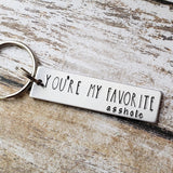 You're My Favorite Asshole Keychain