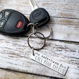 Be Safe Have Fun Call Your Parents Keychain