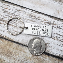 I Want To Ride Bikes With You Keychain