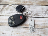 Be Safe Have Fun Call Mom New Driver Keychain