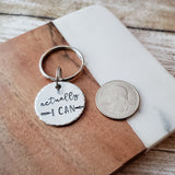 Actually I Can Keychain