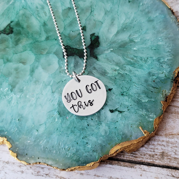 You Got This Necklace