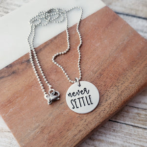 Never Settle Necklace