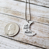 It's Just a Phase Hand Cut Moon Necklace