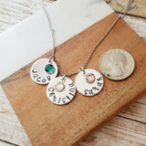 Name and Birthstone Disc Necklace with Hammered Edge - Up To 3 Discs and Birthstones
