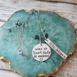 Wake Up Teach Kids Be Awesome Necklace
