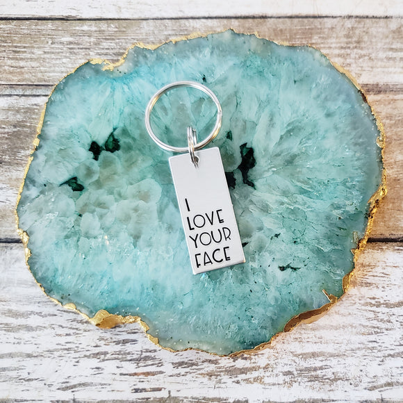I Love Your Face Keychain