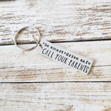 Be Smart Drive Safe Call Your Parents Keychain