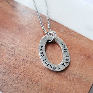 Good Things Take Time Pewter Washer Necklace