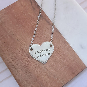 Forever Alone Heart Necklace