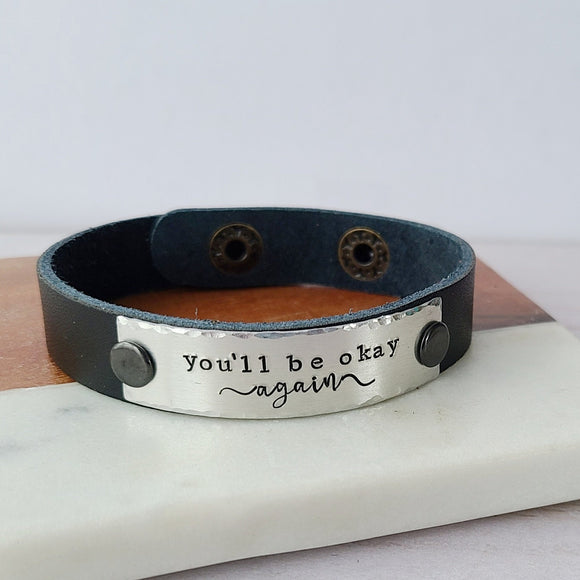 You'll Be Okay Again - Black Leather Cuff Bracelet