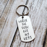 MATURE: Where The Fuck Are My Keys Keychain