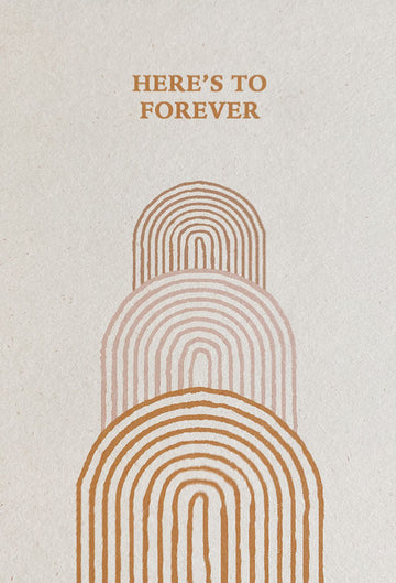 Heres To Forever Card