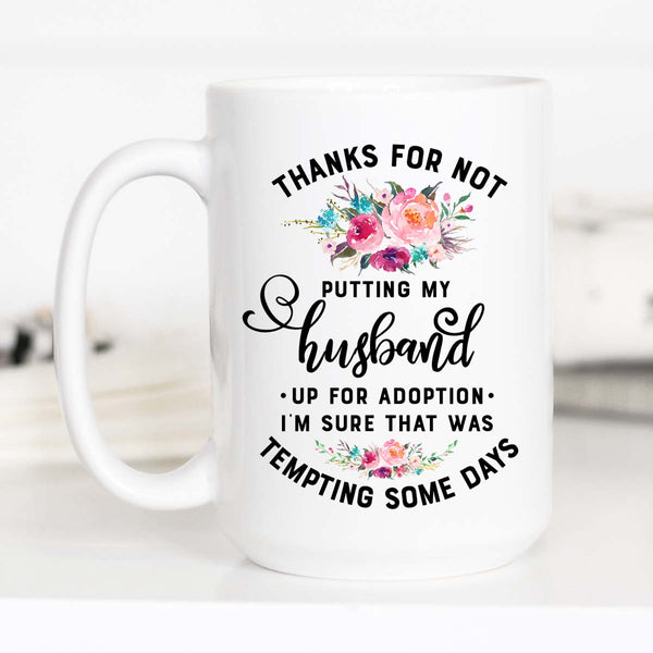 Husband up For Adoption mug
