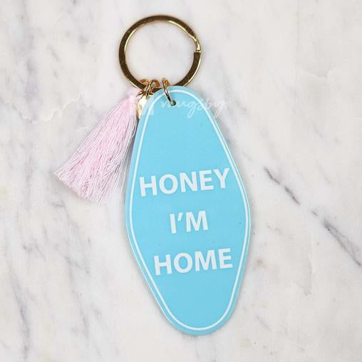 Honey I'm Home Keychain