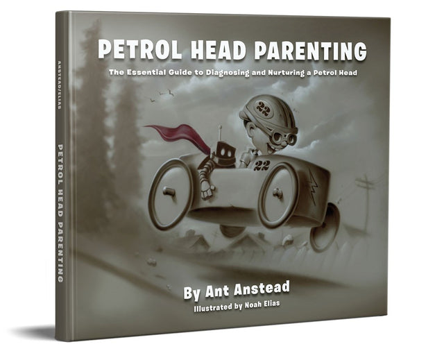 Petrol Head Parenting By Ant Anstead & Noah Elias (US Only)