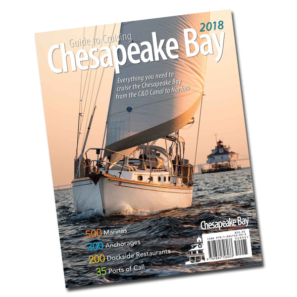 Guide to Cruising Chesapeake Bay 2018*