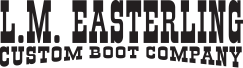 L.M. Easterling Custom Boot Company